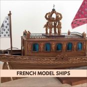 FRENCH MODEL SHIPS