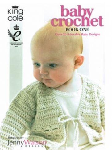 King Cole Baby Crochet Book 1 by Jenny Watson