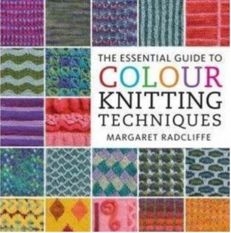 Essential Guide to Colour Techniques by Margaret Radcliffe