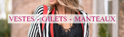 Vestes - Gilets - Doudounes - Manteaux