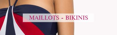 Maillots - Bikinis