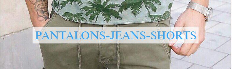 Pantalons - Jeans - Shorts