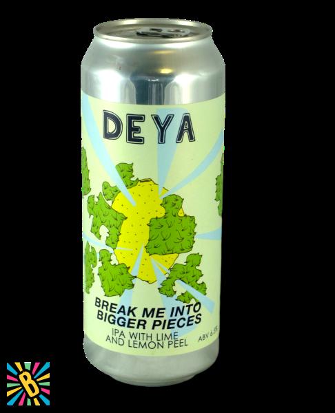 Deya Break me Into Bigger Pieces 50cl