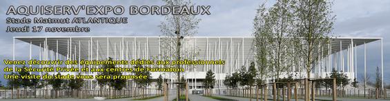 24ème AQUISERV EXPO - Bordeaux (33) - Stade Matmut ATLANTIQUE