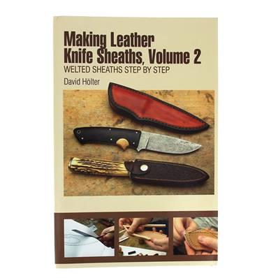 """Livre """"MAKING LEATHER KNIFE SHEATHS"""" - Créer vos étuis à couteaux en cuir - Volume 2"""