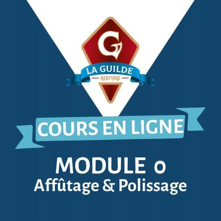 Kit outil module 0 : Affûtage & Polissage - La Guilde Héritage