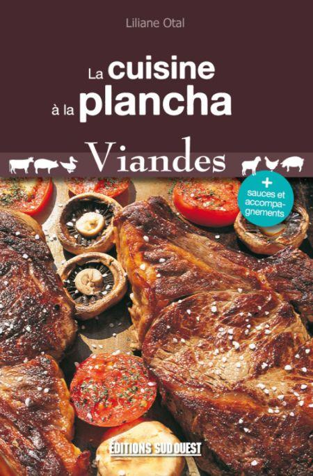"""La cuisine à la plancha """"Viandes"""""""