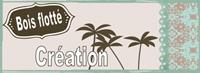 Bois flotté créations - Le blog d'une créatrice inspirée
