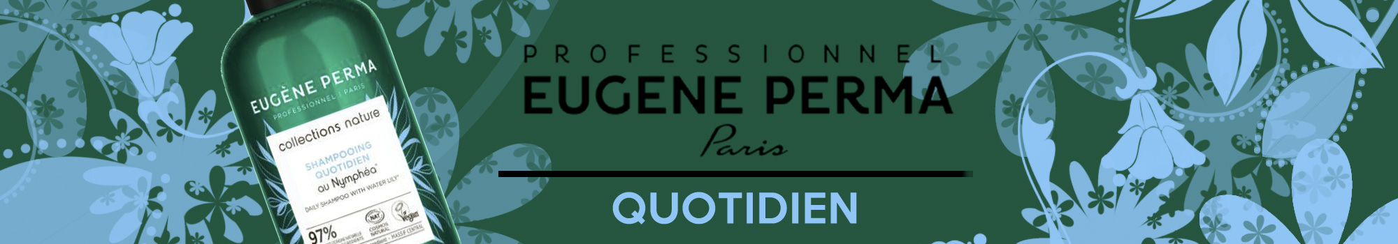 Collections Nature Quotidien Eugène Perma